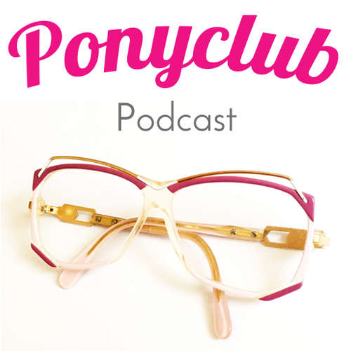 Ponyclub Podcast
