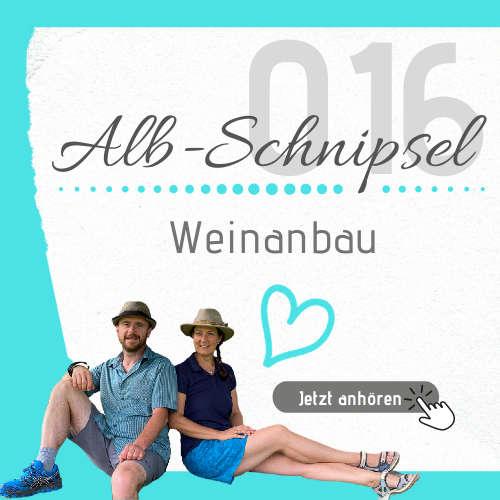 AS016 - Weinanbau - Alb-Schnipsel by Heimat-Verliebt