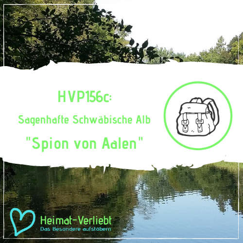 HVP156c - Sagenhafte Schwäbische Alb - Der Spion von Aalen