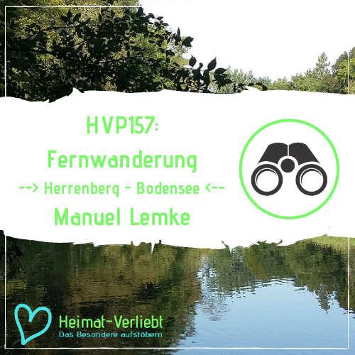 HVP157 - Fernwanderung über die Schwäbische Alb - Manuel Lemkes Tour von Herrenberg an den Bodensee