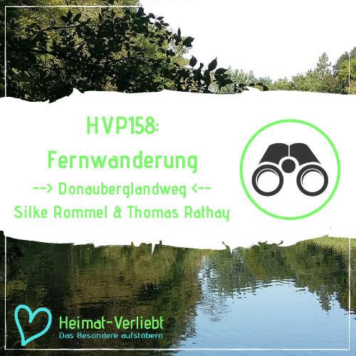 HVP158 - Fernwanderung über die Schwäbische Alb - Silke und Thomas wandern auf dem Donauberglandweg