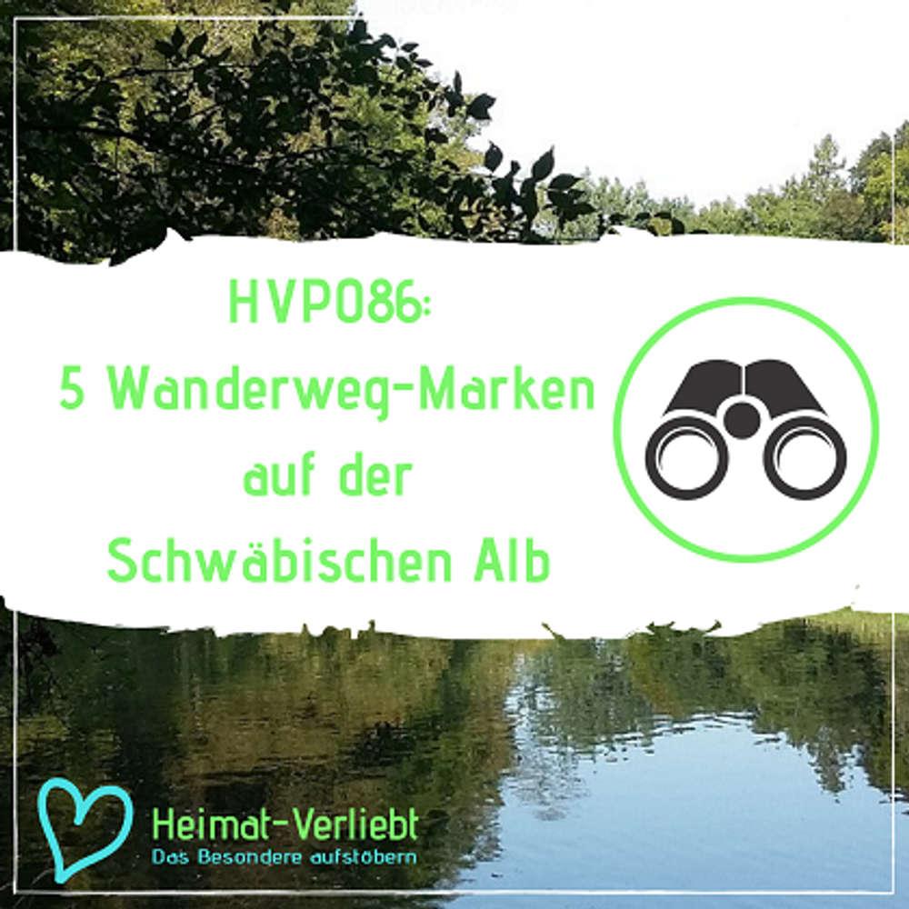 HVP086 - 5 Wanderweg-Marken auf der Schwäbischen Alb - Die (noch) nicht jeder kennt
