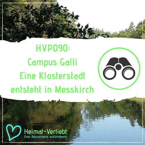 HVP090 - Campus Galli in Messkirch - Hier entsteht eine Klosterstadt mit Mitteln des 9. Jahrhunderts