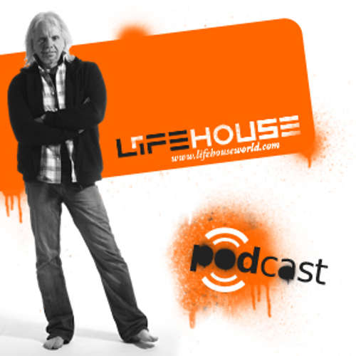LifeHouse - Podcast