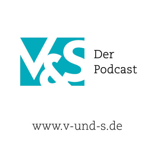 V&S – Der Podcast zum Thema Neues Management