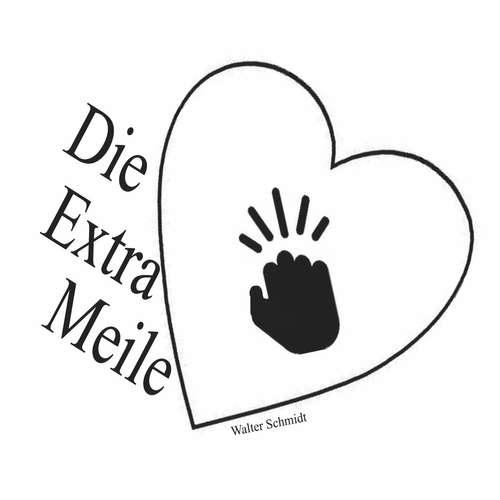 Die-Extrameile von Walter Schmidt - verkaufe mit Spaß und Liebe