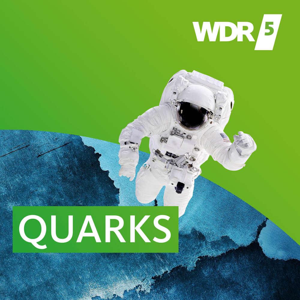 WDR 5 Quarks Wissenschaft und mehr Podcast Player