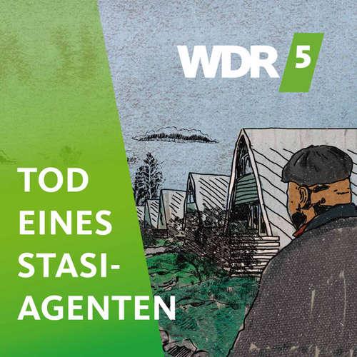 WDR 5 Tod eines Stasi-Agenten