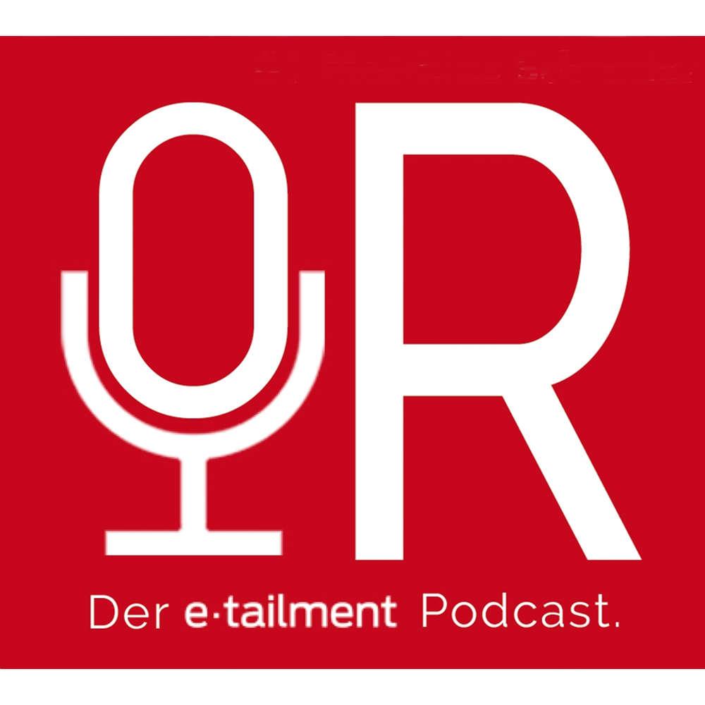 etailment Podcast - Interviews zu E-Commerce, Retail, Handel, Omnichannel, Digitalisierung, Marketing