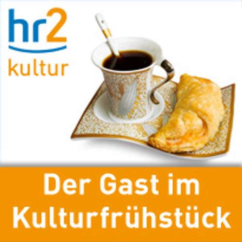 hr2 Der Gast im Kulturfrühstück