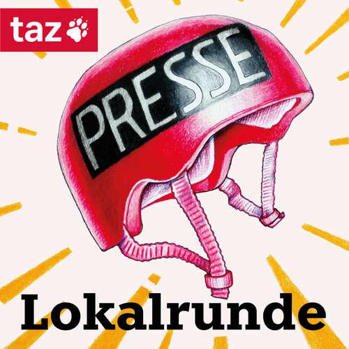 Lokalrunde – taz Podcast aus Hamburg und Berlin
