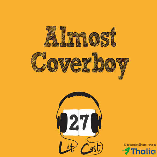 LITCAST Folge 27 - Almost Coverboy