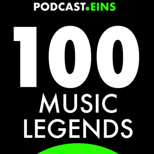 #100Musiclegends | PODCAST.EINS GmbH